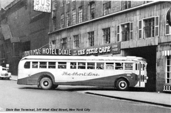 Central Union Bus Terminal, Hotel Dixie, New York