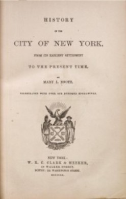 1859 History of the City of New York, Mary Louise Booth